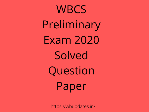 WBCS Preliminary Exam 2020 Solved Question Paper